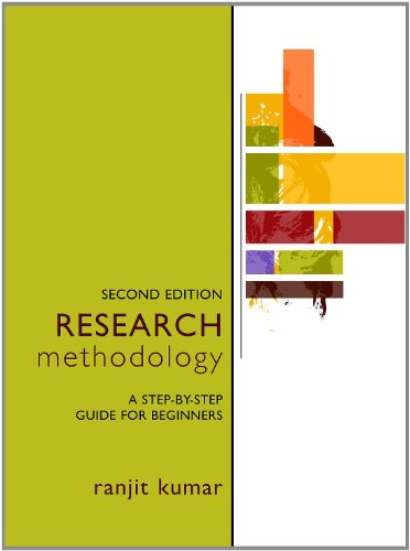 Research Methodology: A Step-by-Step Guide for Beginners,: Kumar, Ranjit