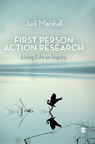 9781412912143: First Person Action Research: Living Life as Inquiry
