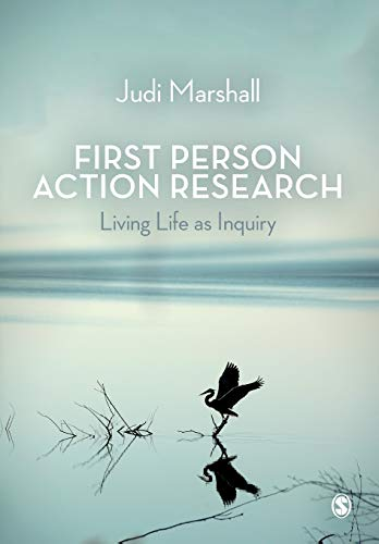 9781412912150: First Person Action Research: Living Life as Inquiry