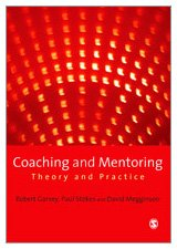 9781412912167: Coaching and Mentoring: Theory and Practice