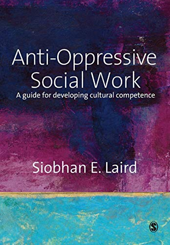 9781412912365: Anti-Oppressive Social Work: A Guide for Developing Cultural Competence