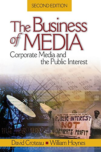 9781412913157: The Business of Media: Corporate Media and the Public Interest