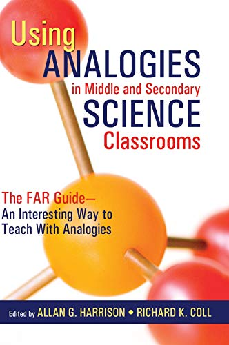 9781412913324: Using Analogies in Middle and Secondary Science Classrooms: The FAR Guide – An Interesting Way to Teach With Analogies