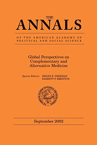 9781412913416: Global Perspectives on Complementary and Alternative Medicine (The ANNALS of the American Academy of Political and Social Science Series)
