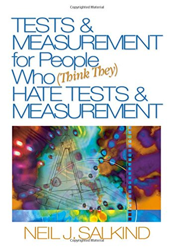 9781412913638: Tests & Measurement for People Who (Think They) Hate Tests & Measurement