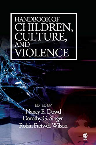 9781412913690: Handbook of Children, Culture, and Violence