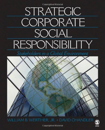 9781412913737: Strategic Corporate Social Responsibility: Stakeholders in a Global Environment