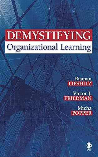 9781412913775: Demystifying Organizational Learning