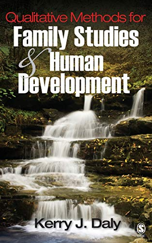Qualitative Methods for Family Studies and Human Development: Daly, Kerry J.
