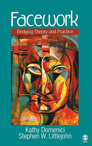 9781412914048: Facework: Bridging Theory and Practice