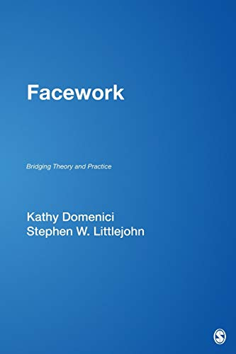 9781412914055: Facework: Bridging Theory and Practice