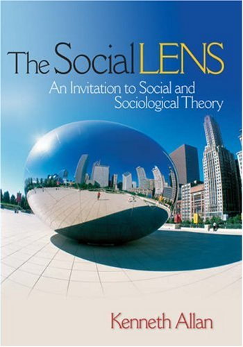 9781412914093: The Social Lens: An Invitation to Social and Sociological Theory