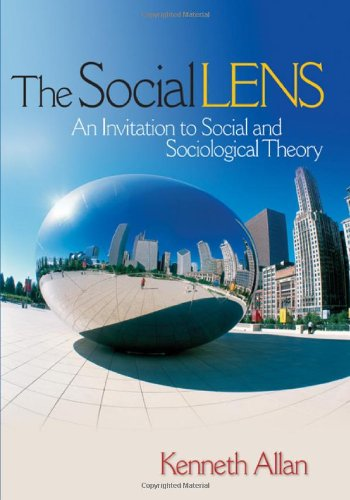 9781412914109: The Social Lens: An Invitation to Social and Sociological Theory