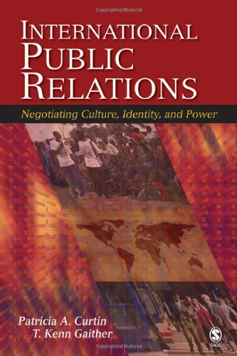 9781412914147: International Public Relations: Negotiating Culture, Identity, and Power