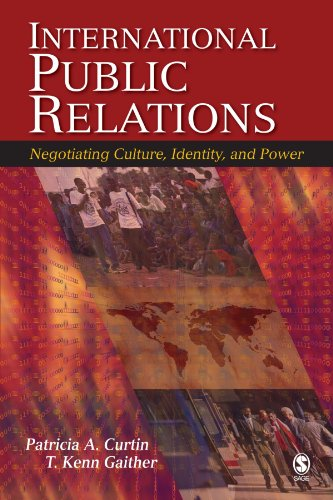 9781412914154: International Public Relations: Negotiating Culture, Identity, and Power
