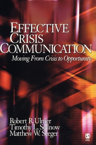 9781412914185: Effective Crisis Communication: Moving From Crisis to Opportunity