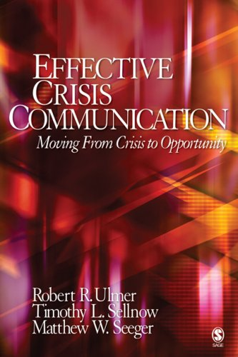 9781412914192: Effective Crisis Communication: Moving From Crisis to Opportunity