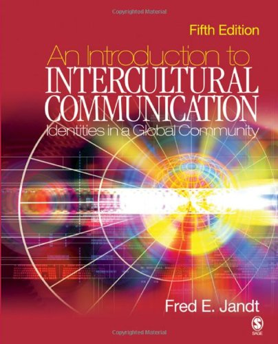 An Introduction to Intercultural Communication: Identities in: Fred E. Jandt