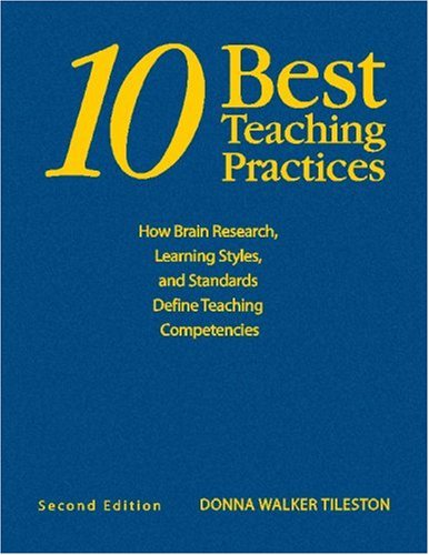 9781412914710: Ten Best Teaching Practices: How Brain Research, Learning Styles, and Standards Define Teaching Competencies
