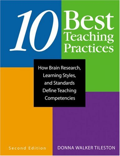 9781412914727: Ten Best Teaching Practices: How Brain Research, Learning Styles, and Standards Define Teaching Competencies