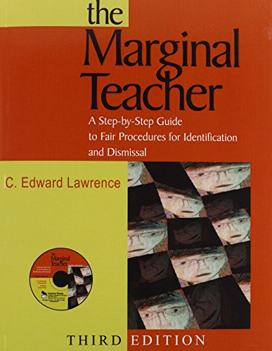9781412914741: The Marginal Teacher: A Step-by-Step Guide to Fair Procedures for Identification and Dismissal