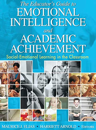 9781412914802: The Educator′s Guide to Emotional Intelligence and Academic Achievement: Social-Emotional Learning in the Classroom