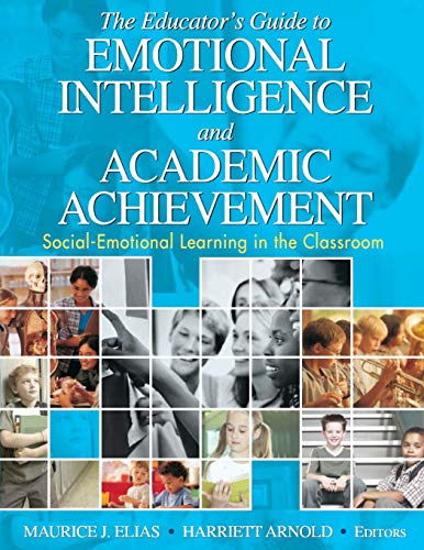 9781412914819: The Educator′s Guide to Emotional Intelligence and Academic Achievement: Social-Emotional Learning in the Classroom