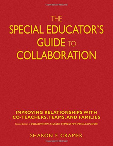 9781412914901: The Special Educator′s Guide to Collaboration: Improving Relationships With Co-Teachers, Teams, and Families