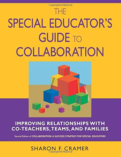 9781412914918: The Special Educator′s Guide to Collaboration: Improving Relationships With Co-Teachers, Teams, and Families
