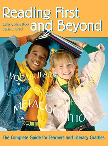 9781412914963: Reading First and Beyond: The Complete Guide for Teachers and Literacy Coaches