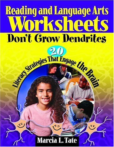 9781412915090: Reading and Language Arts Worksheets Don′t Grow Dendrites: 20 Literacy Strategies That Engage the Brain
