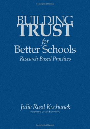 9781412915137: Building Trust for Better Schools: Research-Based Practices