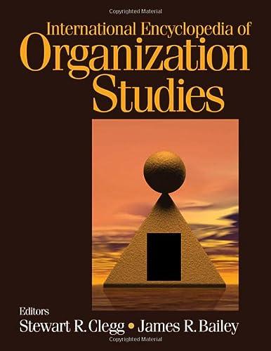 International Encyclopedia of Organization Studies: Bailey, James R.