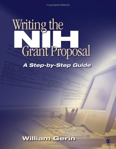 9781412915311: Writing the NIH Grant Proposal: A Step-by-Step Guide