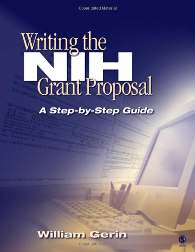 9781412915328: Writing the NIH Grant Proposal: A Step-by-Step Guide