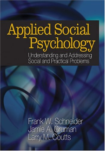 9781412915397: Applied Social Psychology: Understanding and Addressing Social and Practical Problems