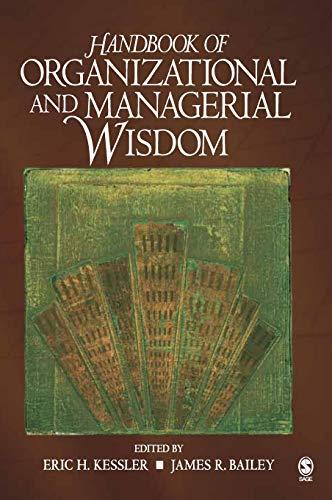 9781412915618: Handbook of Organizational and Managerial Wisdom