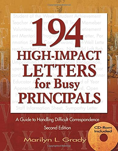 9781412915984: 194 High-Impact Letters for Busy Principals: A Guide to Handling Difficult Correspondence