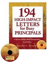 9781412915991: 194 High-Impact Letters for Busy Principals: A Guide to Handling Difficult Correspondence