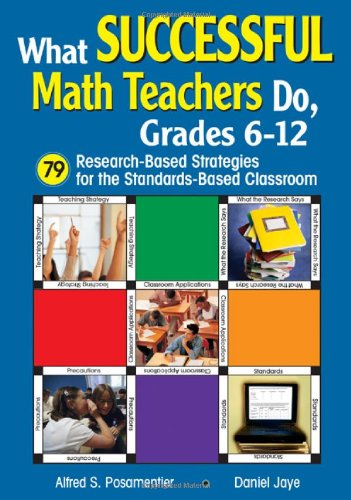 What Successful Math Teachers Do, Grades 6-12: Posamentier, Alfred S.