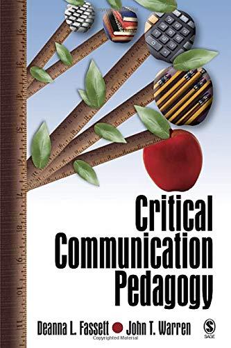 Critical Communication Pedagogy: Fassett, Deanna L.;