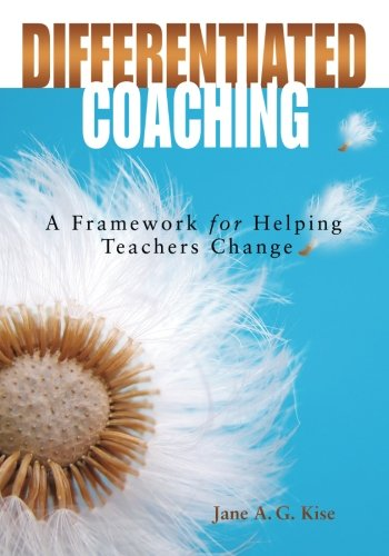 9781412916431: Differentiated Coaching: A Framework for Helping Teachers Change