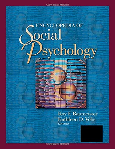Encyclopedia of Social Psychology (Volume 1): Baumeister, R.F.