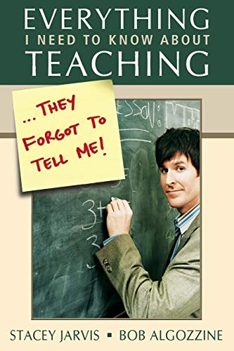 Everything I Need to Know About Teaching: Stacey Jarvis, Robert