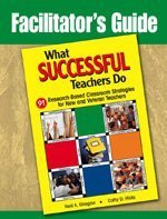 Facilitator's Guide to What Successful Teachers Do: Glasgow, Neal A.; Hicks, Cathy D.