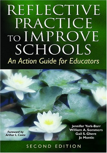9781412917568: Reflective Practice to Improve Schools: An Action Guide for Educators