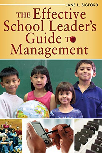 9781412917582: The Effective School Leader′s Guide to Management