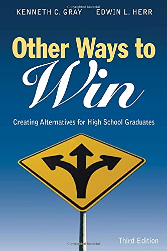9781412917810: Other Ways to Win: Creating Alternatives for High School Graduates