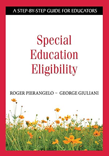 9781412917858: Special Education Eligibility: A Step-by-Step Guide for Educators