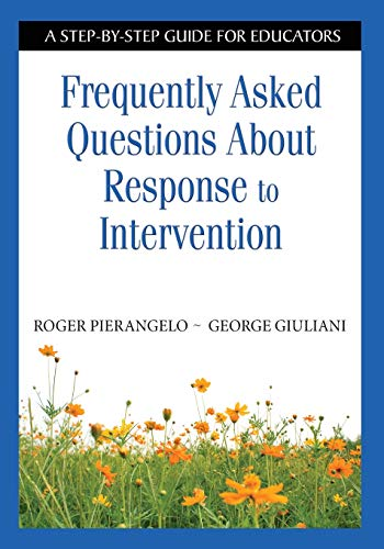 9781412917896: Frequently Asked Questions About Response to Intervention: A Step-by-Step Guide for Educators